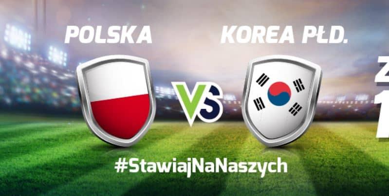 Do 100 PLN za darmo na Polska - Korea Południowa!